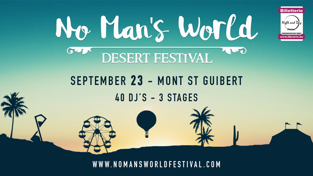 No Man's World Festival 23/09 Eb