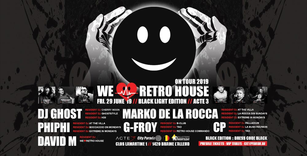 WE LOVE RETRO HOUSE - ACTE 3 29/06
