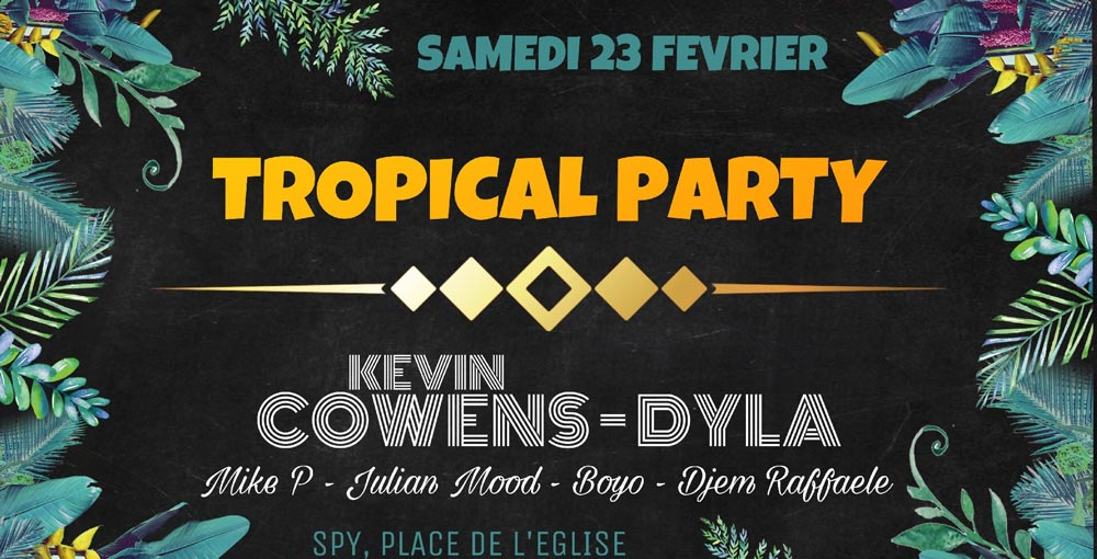 Tropical Party - Spy 23/02